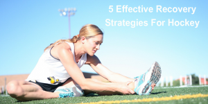 Read more about the article Hockey Recovery Strategies